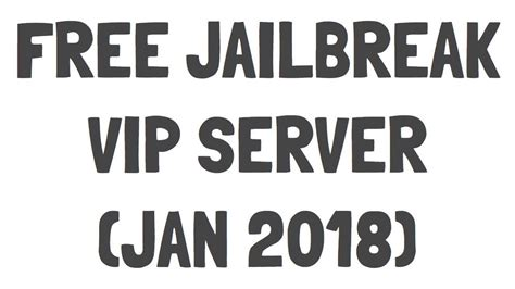expired jailbreak  vip server  youtube