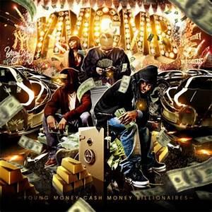 Young Money - Cash Money Billionaires Mixtape - Stream ...