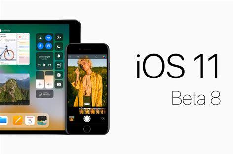 now for iphone you can now ios 11 beta 8 for iphone