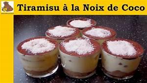 Noix De Coco Recette : tiramisu la noix de coco recette facile youtube ~ Dode.kayakingforconservation.com Idées de Décoration