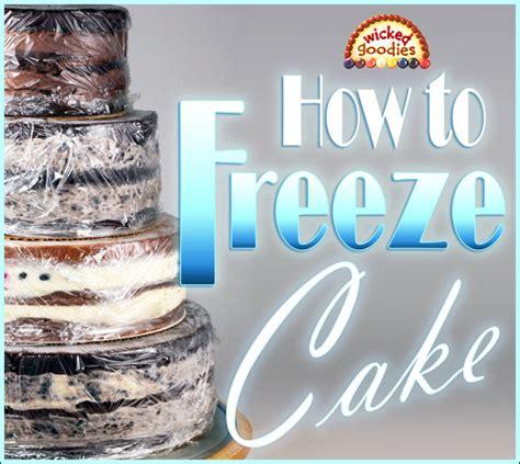 how to preserve in freezer freezing cakes