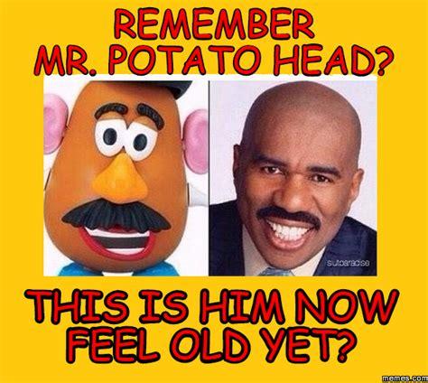 Mr Potato Head Memes - remember mr potato head this is him now feel old yet memes com