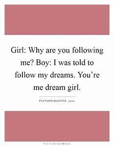 Dream Girl Quotes | Dream Girl Sayings | Dream Girl ...