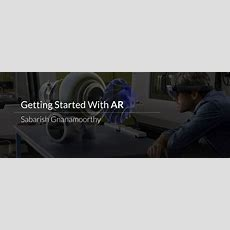 Getting Started With Augmented Reality  Tksblog Medium