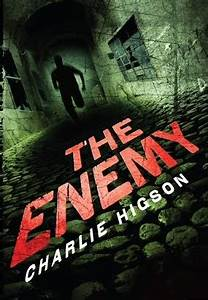 Bigfoot Reads  The Enemy By Charlie Higson  Ya