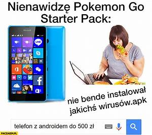 Pokemon Go Wp Berechnen : nienawidz pokemon go starter pack windows phone telefon z androidem do 500z ~ Themetempest.com Abrechnung