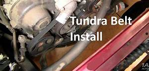 How To Replace Engine Serpentine Fan Belt Toyota Tundra V8