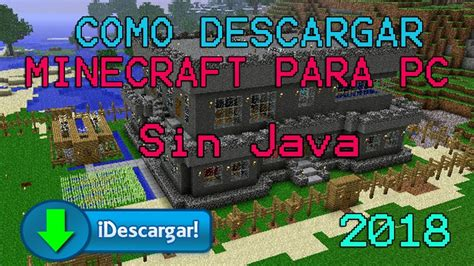 como descargar minecraft  pc  sin java super
