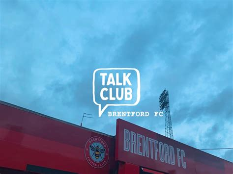 Talk Club Brentford FC - First Face to Face Meeting to ...