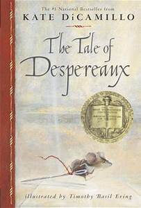 The Tale Of Despereaux By Kate Dicamillo Teen Ink