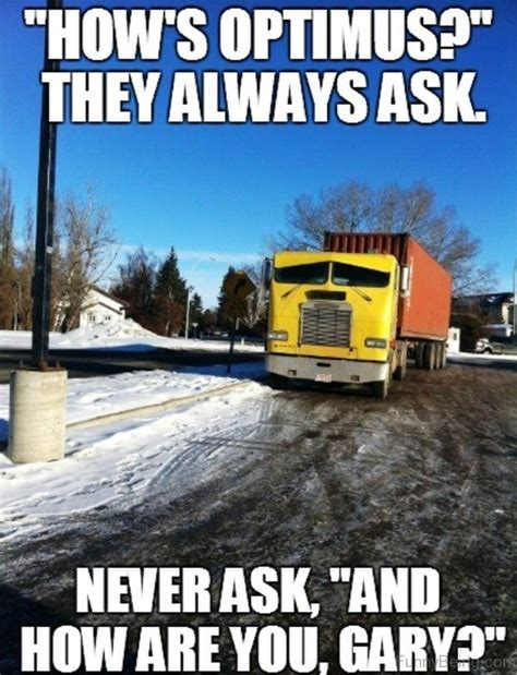 Trucking Memes - 69 amazing truck memes