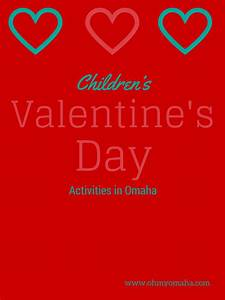 10+ Valentine's Day Events For Families - OhMy!Omaha