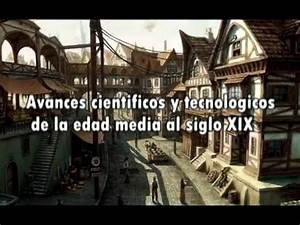 Avances Cient U00edficos Y Tecnol U00f3gicos De La Edad Media Al