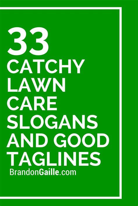 catchy lawn care slogans  good taglines lawn care