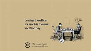 28 Sarcastic Qu... Office Leaves Quotes