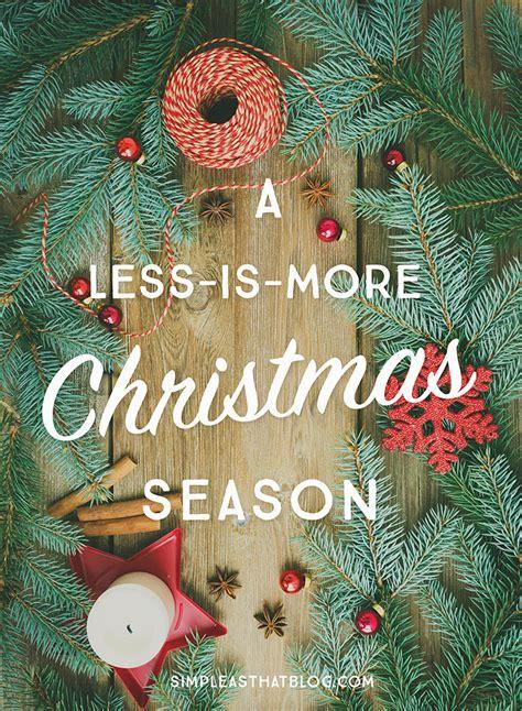a less is more christmas season