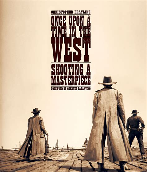 Once Upon Time West by Once Upon A Time In The West Reel Press