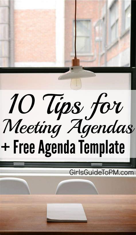 tips  good meeting agendas  agenda template