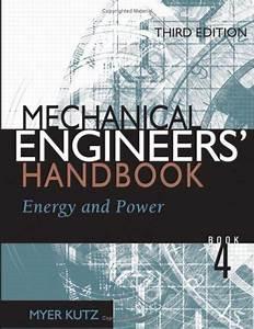 Mechanical Engineers U0026 39  Handbook  Energy And Power  3 Ed