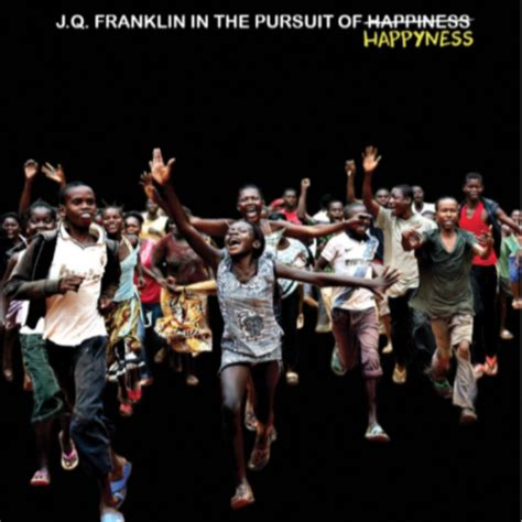 J.q. Franklin In The Pursuit Of Happyness (a Solo Art