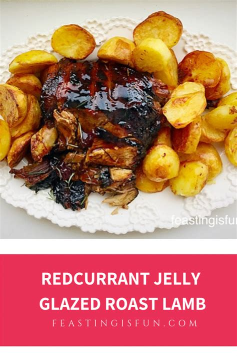 roast redcurrant jelly lamb glazed meat cooked properly tasted ever
