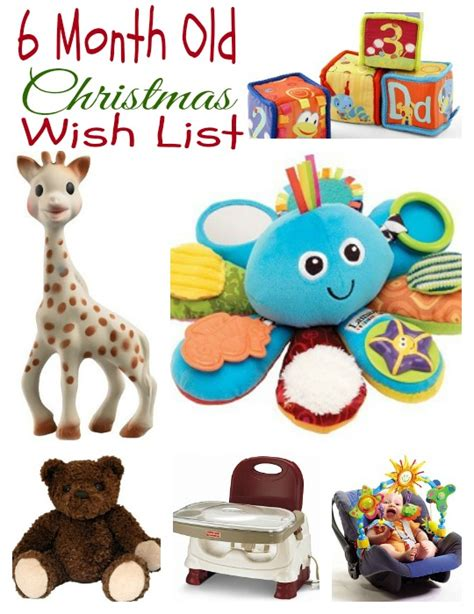 gift ideas for kids my 6 month old s christmas wish list