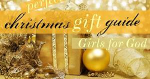Girls for God Christmas Gift Guide for Everyone Under $50
