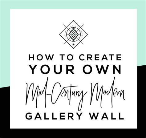 How To Create A Midcentury Modern Gallery Wall • Little