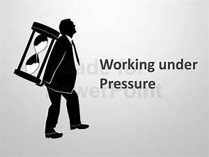 Working Under Pressure - Editable PowerPoint Slides