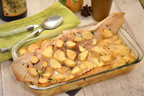 cuisine aile de raie aile de raie au cidre et aux pommes et toujours au four