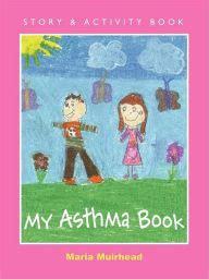 asthma book  maria muirhead paperback barnes noble