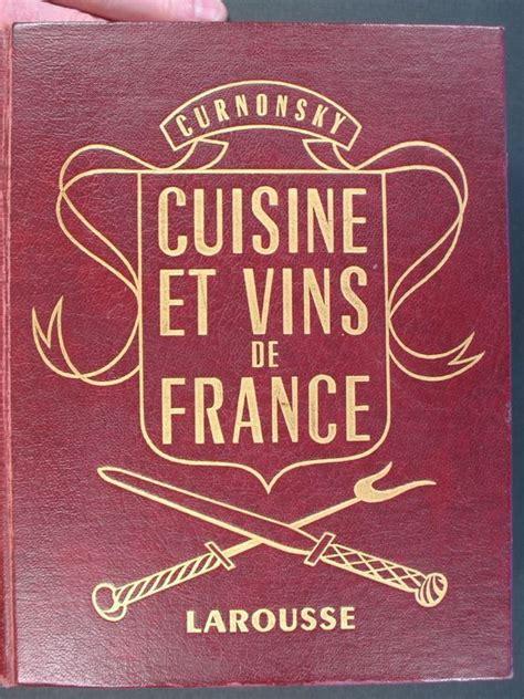 cuisines et vins de curnonsky prince des gastronomes