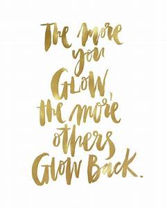 25+ best Gold q... Glow On Face Quotes