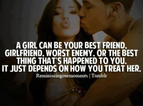 Treating Girlfriend Right Quotes
