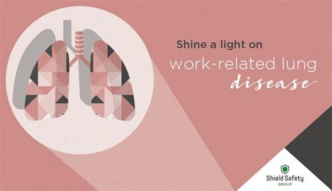 shine  light  work related lung disease shield safety