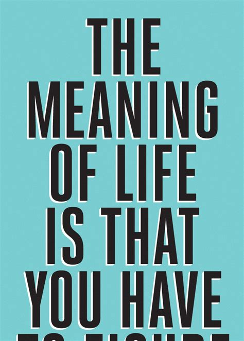 Meaning Of Life Funny Quotes Quotesgram