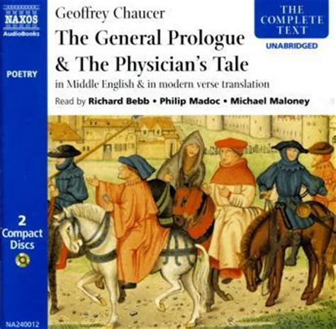 the canterbury tales prologue in modern listen to canterbury tales general prologue the physician s tale middle modern by