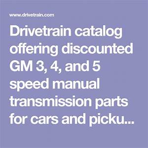 Drivetrain Catalog Offering Discounted Gm 3  4  And 5
