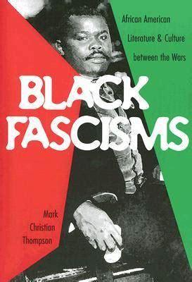 black fascisms african american literature  culture