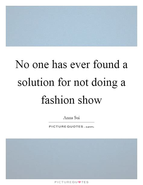 Fashion Show Quotes & Sayings  Fashion Show Picture Quotes. Instagram Quotes Hair. Tumblr Quotes For Best Friends. Book Quotes From Famous Authors. Harry Potter Quotes For The Classroom. Summer Running Quotes. Morning Dope Quotes. Beautiful Quotes Girlfriend. Birthday Quotes Yeats