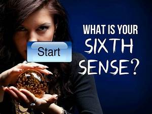 What Is Your Sixth Sense? - My Honeys Place