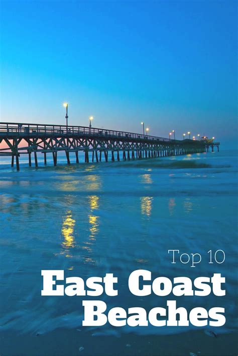 best beaches on the east coast vacation rental picks 10 east coast beaches making a splash tripadvisor vacation rentals