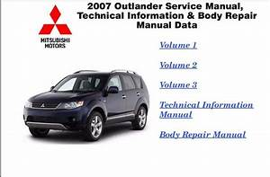 Mitsubishi 2016 Repair Service Manuals  Mitsubishi Outlander 2007 Repair Service Manual
