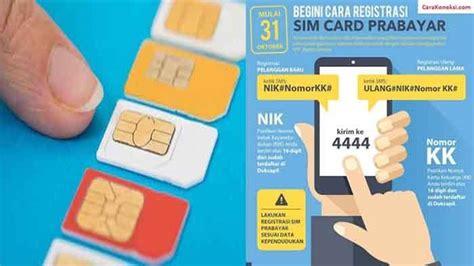 cek registrasi kartu sim secara    oketeknocom