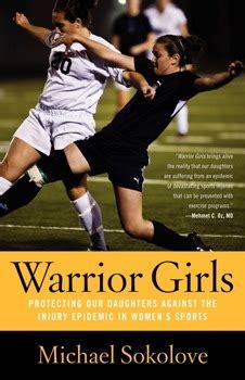 warrior girls book  michael sokolove official