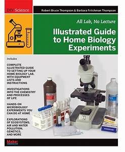 Diy Science  Illustrated Guide To Home Biology Experiments