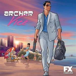 Archer Vice. | Music, TV & Movie. | Pinterest