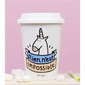 Mug à Emporter : mug emporter licorne rien n 39 est impossible commentseruiner ~ Teatrodelosmanantiales.com Idées de Décoration