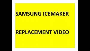Samsung Icemaker Replacement