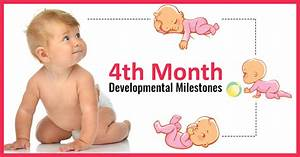 4 Month Old Baby Developmental Milestones